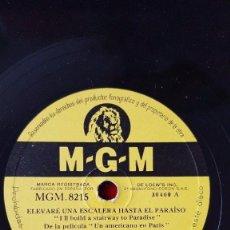 Discos de pizarra: DISCO 78 RPM - MGM - GENE KELLY - GEORGES GUETARY - UN AMERICANO EN PARIS - FILM - PIZARRA. Lote 147290294