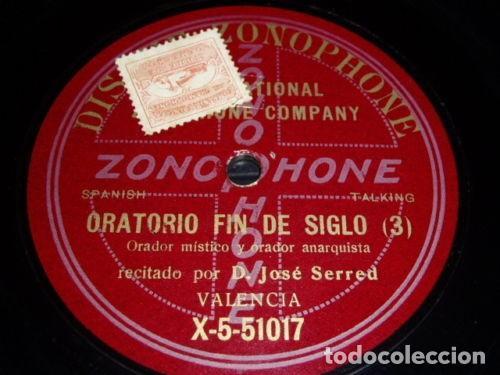 DISCO 78 RPM - ZONOPHONE - JOSE SERRED - ORADOR ANARQUISTA - VALENCIA - PIZARRA (Música - Discos - Pizarra - Otros estilos)