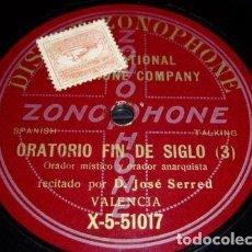 Discos de pizarra: DISCO 78 RPM - ZONOPHONE - JOSE SERRED - ORADOR ANARQUISTA - VALENCIA - PIZARRA. Lote 147290986