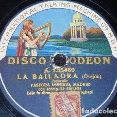 Discos de pizarra - DISCO 78 RPM - ODEON - PASTORA IMPERIO - LA BAILAORA - LA CASCABELETA - PIZARRA - 147293382