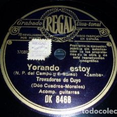 Discos de pizarra: DISCO 78 RPM - REGAL - TROVADORES DE CUYO - ETNICO - ARGENTINA - CUECA - YERBA MORA - PIZARRA. Lote 147370758