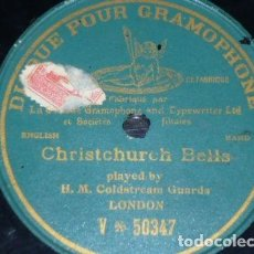 Discos de pizarra: DISCO 78 RPM - G&T - COLDSTREAM GUARDS - LONDRES - CHRISTCHURCH BELLS - RARO - PIZARRA. Lote 147446454