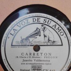 Discos de pizarra: JUANITO VALDERRAMA-CARRETON- MUY BUEN ESTADO. Lote 147484778