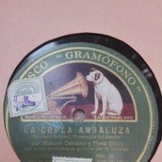 Discos de pizarra: MANUEL CENTENO Y PENA-LA COPLA ANDALUZA-MUY BUEN ESTADO. Lote 147485638