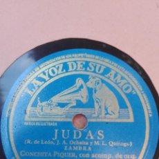 Discos de pizarra: CONCHITA PIQUER-JUDAS-MUY BUEN ESTADO. Lote 147486354