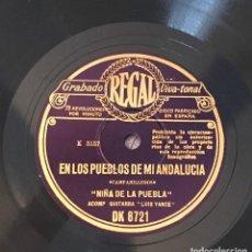 Discos de pizarra: DISCO PIZARRA 78 RPM LA NIÑA DE LA PUEBLA, LUIS YANCE (GUITARRA) EN LOS PUEBLOS DE MI ANDALUCIA Y ... Lote 147624702