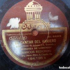 Discos de pizarra: DISCO PIZARRA - ODEON - EL CANTAR DEL ARRIERO - ROMANZA DE LORENZO - SOY ARRIERO - MARCOS REDONDO. Lote 147652578