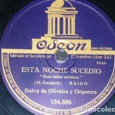 Discos de pizarra: DISCO 78 RPM - ODEON - DALVA DE OLIVEIRA - BRASIL - BAIAO - ESTA NOCHE SUCEDIO - SAMBA - PIZARRA. Lote 147908210