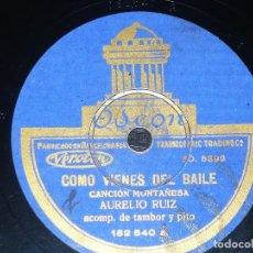 Discos de pizarra: DISCO 78 RPM - ODEON - AURELIO RUIZ - TAMBOR Y PITO - CANCION MONTAÑESA - CANTABRIA - PIZARRA. Lote 148067234