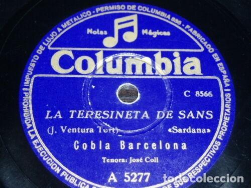 DISCO 78 RPM - COLUMBIA - COBLA BARCELONA - JOSE COLL - SARDANA - CATALUÑA - PIZARRA (Música - Discos - Pizarra - Flamenco, Canción española y Cuplé)
