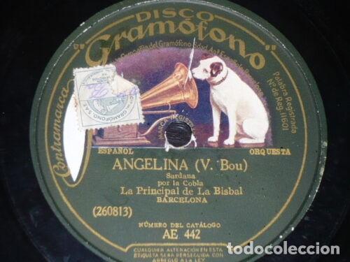 DISCO 78 RPM - GRAMOFONO - COBLA LA PRINCIPAL DE LA BISBAL - SARDANA - ANGELINA - BOU - PIZARRA (Música - Discos - Pizarra - Flamenco, Canción española y Cuplé)