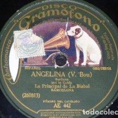 Discos de pizarra: DISCO 78 RPM - GRAMOFONO - COBLA LA PRINCIPAL DE LA BISBAL - SARDANA - ANGELINA - BOU - PIZARRA. Lote 148140074