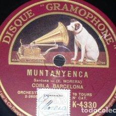 Discos de pizarra: DISCO 78 RPM - GRAMOPHONE - COBLA BARCELONA - SARDANA - MUNTANYENCA - MORERA - PIZARRA. Lote 148141234