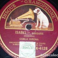 Discos de pizarra: DISCO 78 RPM - GRAMOPHONE - COBLA BARCELONA - SARDANA - ISABEL - SADERRA - LA LLAR - PIZARRA. Lote 148142222