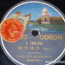 Discos de pizarra: DISCO 78 RPM - ODEON - COBLA ELS MONTGRINS - SARDANA - BOU - ROSO - BARCELONA - PIZARRA. Lote 148143226
