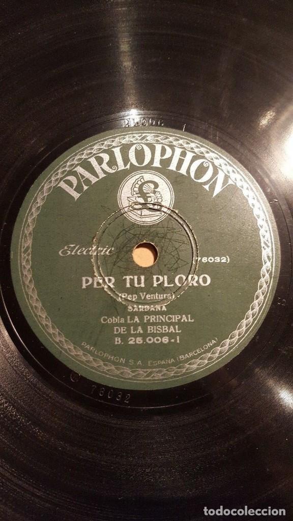 DISCO 78 RPM - PARLOPHON - COBLA LA PRINCIPAL DE LA BISBAL - SARDANA - PEP VENTURA - PIZARRA (Música - Discos - Pizarra - Flamenco, Canción española y Cuplé)