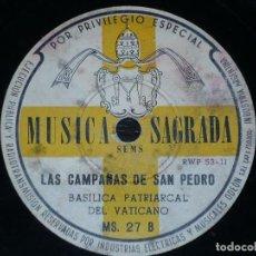 Discos de pizarra: DISCO 78 RPM - MUSICA SAGRADA - PAPA PIO XII - AÑO 1950 SANTO - CAMPANAS SAN PEDRO - RARO - PIZARRA. Lote 148153054