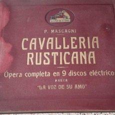 Discos de pizarra: ALBÚN DE 9 DISCOS DE PIZARRA CAVALLERIA RUSTICANA DE P.MASCAGNI!!!. Lote 148233698