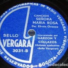 Discos de pizarra: DISCO 78 RPM - SELLO VERGARA - GARZON & COLLAZOS - TRIO TEQUENDAMA - COLOMBIA - PIZARRA. Lote 148778042