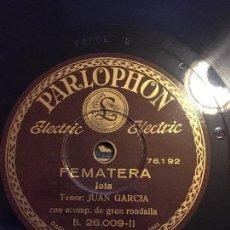 Discos de pizarra: DISCO PIZARRA 78 RPM JOTAS, TENOR: JUAN GARCIA. CANCIONES: EL SENTIMIENTO, LA PARRA Y PEMATERRA. Lote 210338655