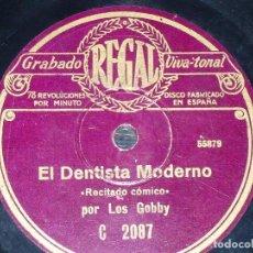 Discos de pizarra: DISCO 78 RPM - REGAL - LOS GOBBY - RECITADO COMICO - EL DENTISTA MODERNO - RIÑA CONYUGAL - PIZARRA. Lote 148892538