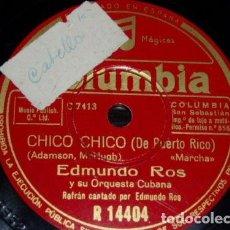 Discos de pizarra: DISCO 78 RPM - COLUMBIA - EDMUNDO ROS - ORQUESTA CUBANA - CHICO CHICO - PUERTO RICO - PIZARRA. Lote 148899438