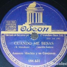 Discos de pizarra: DISCO 78 RPM - ODEON - ANTONIO MACHIN - CONJUNTO - CUBA - BOLERO RUMBA - DEMASIADO TARDE - PIZARRA. Lote 148902882