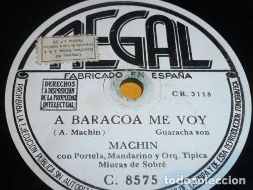 DISCO 78 RPM - REGAL - ANTONIO MACHIN - ORQ. MIURAS DE SOBRE - GUARACHA - A BARACOA ME VOY - PIZARRA (Música - Discos - Pizarra - Solistas Melódicos y Bailables)