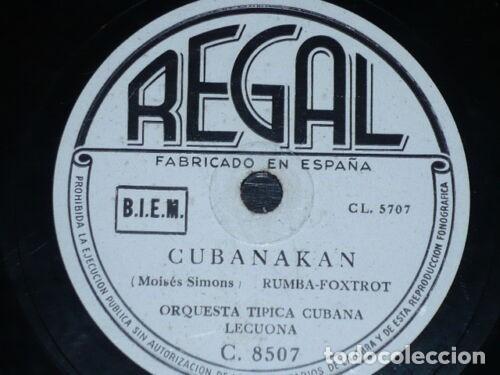 DISCO 78 RPM - REGAL - ORQUESTA TIPICA CUBANA LECUONA - CUBANAKAN - RUMBA - RARO - PIZARRA (Música - Discos - Pizarra - Solistas Melódicos y Bailables)