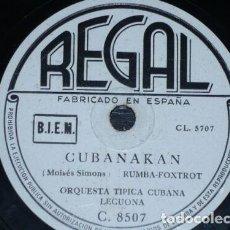 Discos de pizarra: DISCO 78 RPM - REGAL - ORQUESTA TIPICA CUBANA LECUONA - CUBANAKAN - RUMBA - RARO - PIZARRA. Lote 148910342