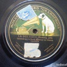 Discos de pizarra: LA DOLORES, JOTA. BANDA VALENCIA. Lote 149055306