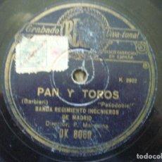 Discos de pizarra: BANDA REGIMIENTO INGENIEROS DE MADRID. PAN Y TOROS + EL PERITONEO. ROTO, VER FOTO. Lote 149147870