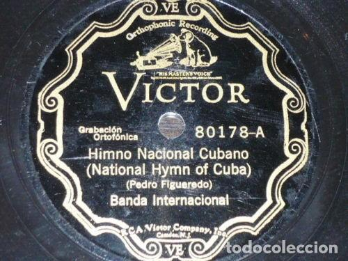DISCO 78 RPM - VICTOR - BANDA INTERNACIONAL - FIGUEREDO - HIMNO NACIONAL CUBANO - PIZARRA (Música - Discos - Pizarra - Clásica, Ópera, Zarzuela y Marchas)