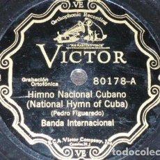Discos de pizarra: DISCO 78 RPM - VICTOR - BANDA INTERNACIONAL - FIGUEREDO - HIMNO NACIONAL CUBANO - PIZARRA. Lote 149366414