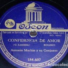 Discos de pizarra: DISCO 78 RPM - ODEON - ANTONIO MACHIN - CONJUNTO - CUBA - QUE MAS PUEDO PEDIR - PIZARRA. Lote 149374730
