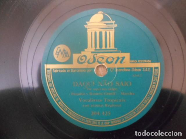 Discos de pizarra: DISCO PIZARRA ODEON , 204.425 , DAQÍ NAO SAIO , REMORSO , VOCALISTAS TROPICAIS 18.6667 . - Foto 2 - 149475438