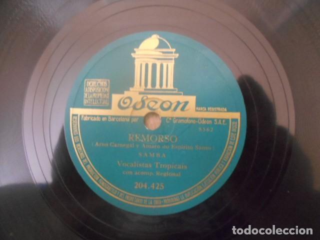 Discos de pizarra: DISCO PIZARRA ODEON , 204.425 , DAQÍ NAO SAIO , REMORSO , VOCALISTAS TROPICAIS 18.6667 . - Foto 3 - 149475438