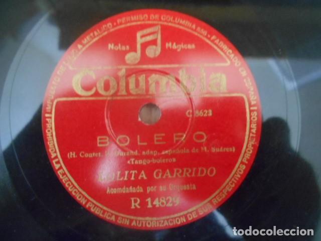 Discos de pizarra: DISCO PIZARRA COLUMBIA , R 14829 , CHIQUITA BACANA , BOLERO , LOLITA GARRIDO . 186667 . - Foto 3 - 149476886
