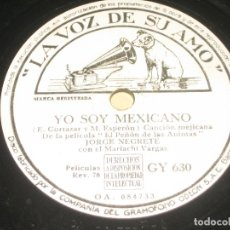 Discos de pizarra: JORGE NEGRETE - YO SOY MEXICANO - . Lote 149632666