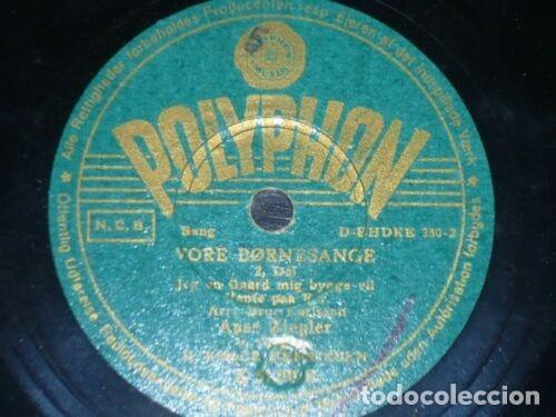 DISCO 78 RPM - POLYPHON - AASE ZIEGLER - VORE BORNESANGE - ROGER HENRIKSEN - DINAMARCA - PIZARRA (Música - Discos - Pizarra - Otros estilos)