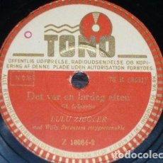 Discos de pizarra: DISCOS 78 RPM - TONO - LULU ZIEGLER - DANES - PIGE TRAED VARSOMT - DET VAR EN LORDAG AFTEN - PIZARRA. Lote 149865410