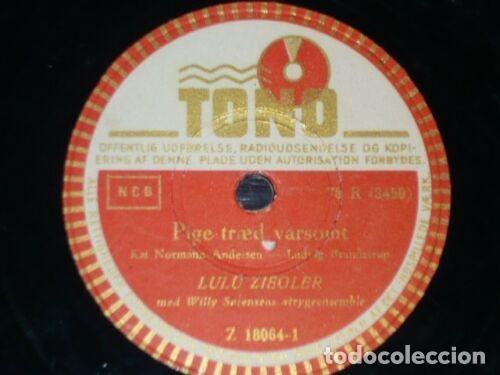 Discos de pizarra: DISCOS 78 RPM - TONO - LULU ZIEGLER - DANES - PIGE TRAED VARSOMT - DET VAR EN LORDAG AFTEN - PIZARRA - Foto 2 - 149865410