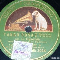 Discos de pizarra: DISCO 78 RPM - GRAMOFONO - LA ARGENTINITA - BALLESTEROS - GUITARRA - TANGO ROSA - PIZARRA. Lote 150733442