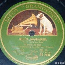 Discos de pizarra: DISCO 78 RPM - GRAMOFONO - MANUEL VALLEJO - MONTOYA - GUITARRA - MEDIA GRANADINA - PIZARRA. Lote 150735662