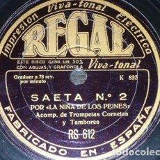 Discos de pizarra: DISCO 78 RPM - REGAL - NIÑA DE LOS PEINES - NIÑO RICARDO - GUITARRA - SAETA - ALEGRIAS - PIZARRA. Lote 151083410