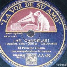 DISCO 78 RPM - VSA - EL PRINCIPE GITANO - ORQUESTA - ¡AY, CANDELAS! - GARROTIN - PIZARRA