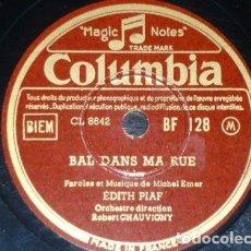 Discos de pizarra: DISCO 78 RPM - COLUMBIA - EDITH PIAF - FRANCIA - PRISONNIER DE LA TOUR - BAL DANS MA RUE - PIZARRA. Lote 151201382