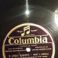 Discos de pizarra: DISCO 78 RPM - COLUMBIA - CHANTEURS DE LA SAINTE-CHAPELLE - MOTET A CAPPELLA - FRANCIA - PIZARRA. Lote 151290014