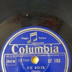 Discos de pizarra: DISCO 78 RPM - COLUMBIA - TINO ROSSI - ORQUESTA - FRANCIA - CHANSON - CE SOIR - ALCARAZAS - PIZARRA. Lote 151299034