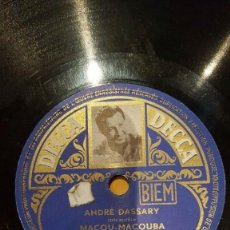 Discos de pizarra: DISCO 78 RPM - DECCA FOTO - ANDRE DASSARY - FILM - LES TROIS COUSINES - L´EVENTAIL - PIZARRA. Lote 151354930